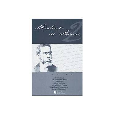 Machado de Assis - Volume 2 - Teatro - Assis, Machado De - 9788504007497