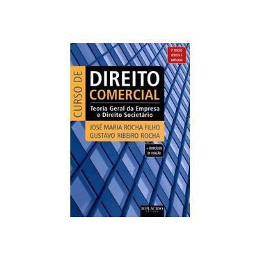 Curso de Direito Comercial. Teoria Geral da Empresa e Direito Societário - Capa Comum - 9788567020341