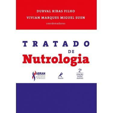 TRATADO DE NUTROLOGIA - Durval Ribas Filho Vivian Marques Miguel Suen - 9788520441428