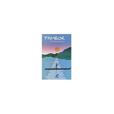 Tambor - Eduardo Manoel Sant´ana Neto - 9788577181698