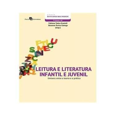 Imagem de Livro - Leitura E Literatura Infantil E Juvenil - Limiares Entre A Teoria A Pratica