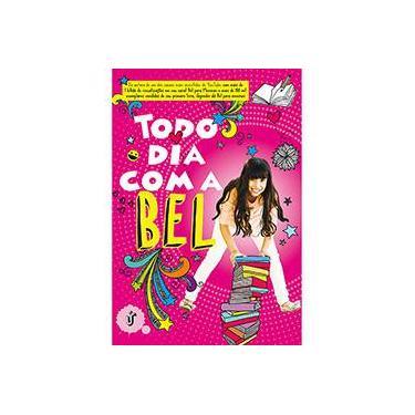 Todo Dia Com A Bel - Bel; - 9788567028972