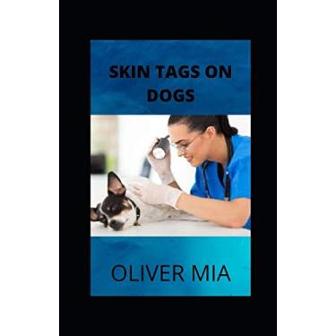 Skin Tags On Dogs: A Natural Health Guide To Remove Them
