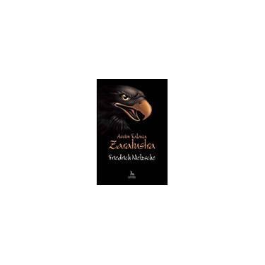 Assim Falava Zaratustra - Nietzsche, Friedrich - 9788588208865