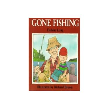 Gone Fishing - Earlene R. Long - 9780395442364