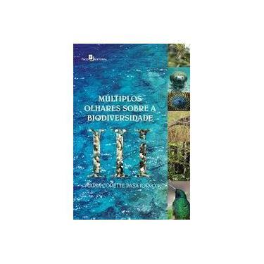 Múltiplos Olhares Sobre a Biodiversidade III - Maria Corette Pasa - 9788581486840