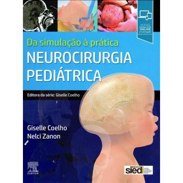 Neurocirurgia Pediátrica - Giselle Caselato Nelci Zanon - 9788535288506