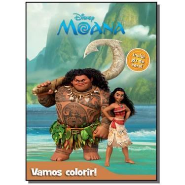 Moana - Coleção Vamos Colorir! - Inclui Giz de Cera - Disney - 9788536822723
