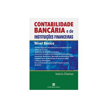 Contabilidade Bancária e de Instituições Financeiras. Nível Básico - Capa Comum - 9788579872143