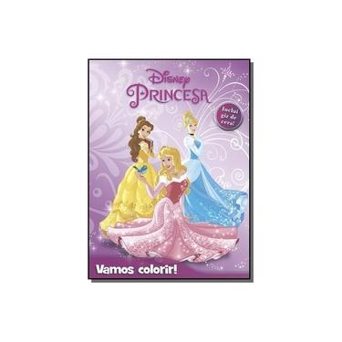 Disney - Princesas - Vamos Colorir! - Disney - 9788536822280