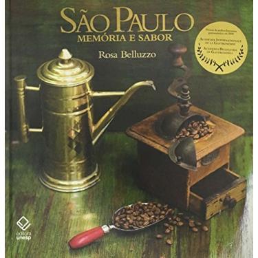 São Paulo Memória e Sabor - Belluzzo, Rosa - 9788571398832