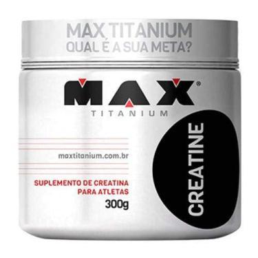 PROMOÇÃO CREATINA 300G - MAX TITANIUM