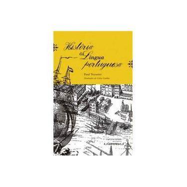 História da Língua Portuguesa - 4ª Ed. 2014 - Teyssier, Paul - 9788580631340