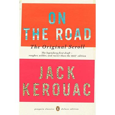 On the Road: The Original Scroll: (Penguin Classics Deluxe Edition) - Jack Kerouac - 9780143105466
