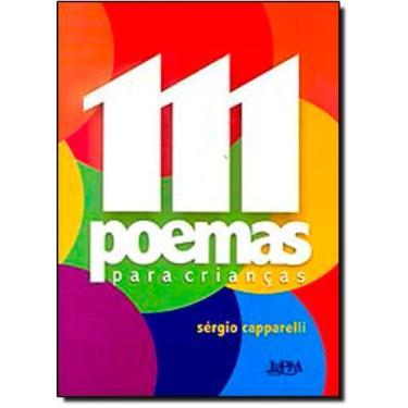 111 Poemas para Crianças - Capparelli, Sergio - 9788525412898