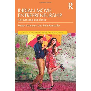Indian Movie Entrepreneurship: Not just song and dance