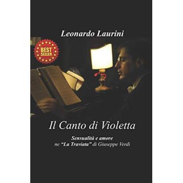 Il Canto Di Violetta: Sensualità E Amore