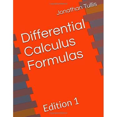 Differential Calculus Formulas: Edition 1: 4