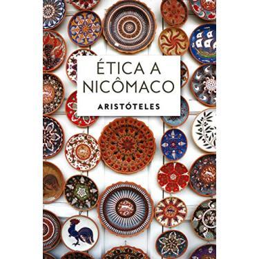 Ética A Nicômaco - Aristóteles; - 9788544001349
