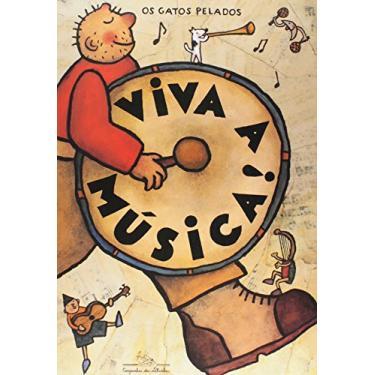 Viva a Musica ! - Os Gatos Pelados             , - 9788585466800