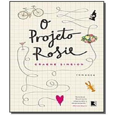 O Projeto Rosie - Simsion, Graeme - 9788501402219