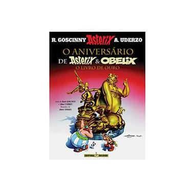 O Aniversário de Asterix e Obelix - O Livro de Ouro - Varga, Claudio - 9788501088383