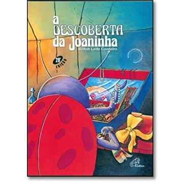 A Descoberta Da Joaninha - Capa Comum - 9788535621150