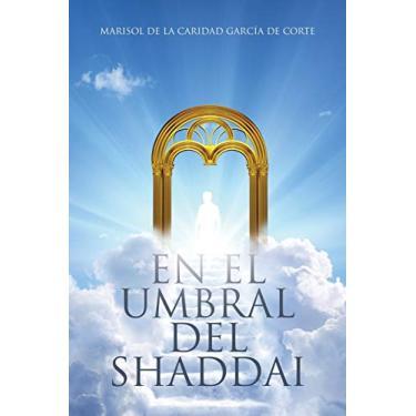 En el Umbral del Shaddai
