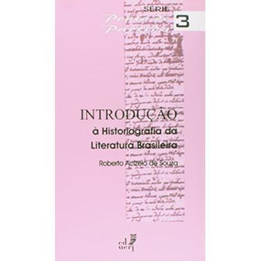 Introducao A Historiografia Da Literatura Brasileira - Capa Comum - 9788575111086