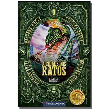 A Cidade dos Ratos - Emily Rodda - 9788539510917