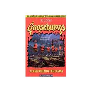 Goosebumps 2 - Acampamento Fantasma - Stine, R. L. - 9788576761204