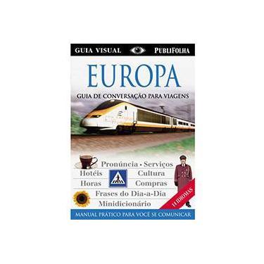 Europa - Guia de Conversação para Viagens - Série Guia Visual - Cury, Soraia Bini - 9788574023663