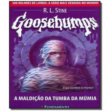 Goosebumps 17 - A Maldição da Tumba da Múmia - Stine , R. L. - 9788576763116