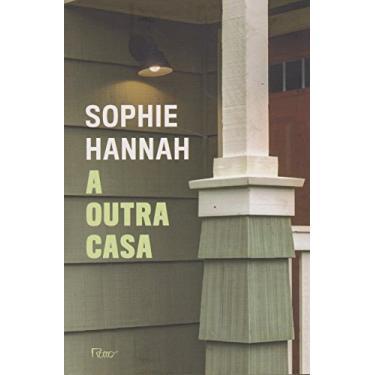 A Outra Casa - Sophie Hannah - 9788532530264