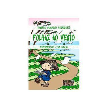 Folhas ao Vento - Danielli Okamura Rodrigues - 9788564137622