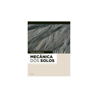 Mecânica Dos Solos - Murrieta, Pedro - 9788535288018