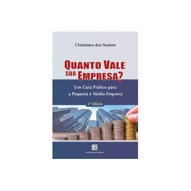 Quanto Vale Sua Empresa? - Cleonimo Dos Santos - 9788579873423