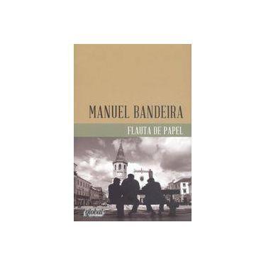 Flauta de Papel - 2ª Ed. 2014 - Bandeira, Manuel - 9788526020665