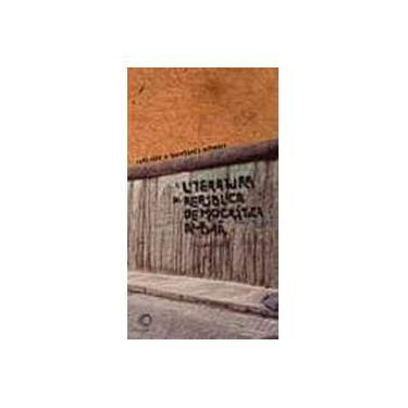 A Literatura da República Democrática Alemã - Col. Estudos - Rohl, Ruth; Schwarz, Bernhard Johannes - 9788527307727