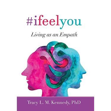 Imagem de #Ifeelyou: Living as an Empath