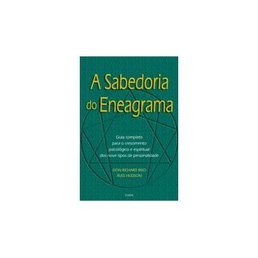 A Sabedoria do Eneagrama - Riso, Don Richard; Hudson, Russ - 9788531607509