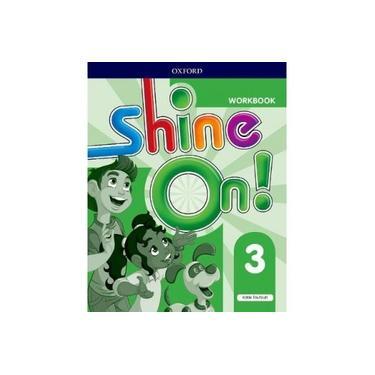 Shine On!: Level 3: Workbook (Shine On!)