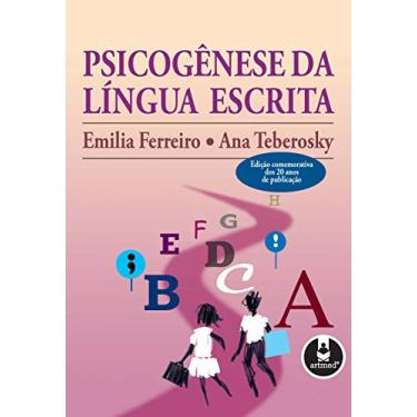 Psicogênese da Língua Escrita - Ferreiro, Emilia - 9788573075724