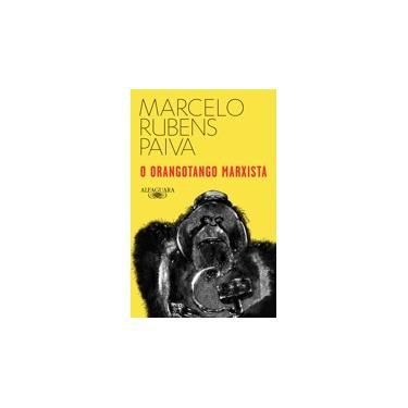 O Orangotango Marxista - Paiva,marcelo Rubens - 9788556520654