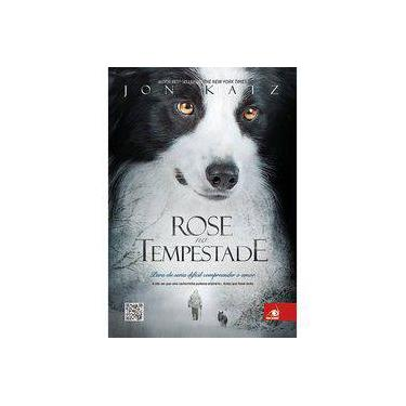 Rose na Tempestade - Para Ela Seria Dificil Compreender o Amor - Katz, Jon - 9788581632834
