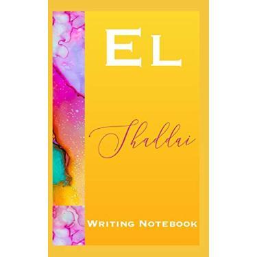 El Shaddai Writing Notebook