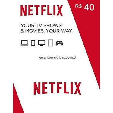 Cartão Netflix 40 Reais - Gift card