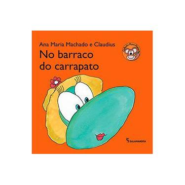 No Barraco do Carrapato - Col. Mico Maneco - Machado, Ana Maria - 9788516084684