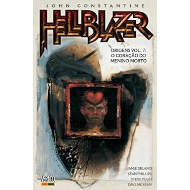 HellBlazer. Origens. O Coração do Menino Morto - Volume 7 - Jamie Delano - 9788542610567