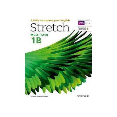Stretch 1B - Student's Book and Workbook Multi-Pack - Capa Comum - 9780194603324